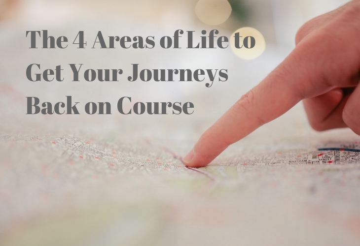 The 4 Areas of Life to Get Your Journeys Back on Course - image